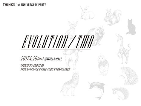 EVOLUTION / TWO - THINKR 1st ANNIVERSARY PARTY